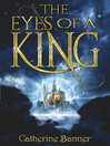 The Eyes of a King (eBook): Eyes of the King Series, Book 1